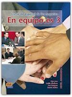 En Equipo.Es Level 3 Student's Book (En Equipo)