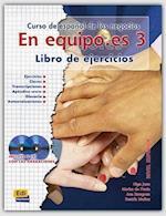 En Equipo.Es Level 3 Workbook + CD (En Equipo)