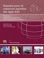 Cambridge Spanish Espanol Para El Comercio Mundial del Siglo XXI