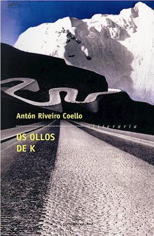 Os ollos de K af Antón Riveiro Coello