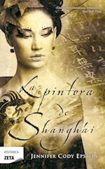 La Pintora de Shangai = The Painter from Shanghai af Jennifer Cody Epstein