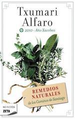 Remedios Naturales de Los Caminos de Santiago af Txumari Alfaro