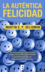 La Autentica Felicidad = Authentic Happiness af Martin E. P. Seligman