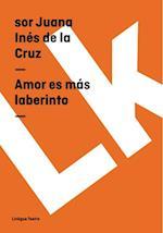 Amor es mas laberinto af Sor Juana Ines de la Cruz