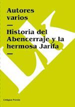 Historia del Abencerraje y la hermosa Jarifa af Autores varios