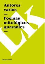 Poemas mitologicos guaranies af Autores varios