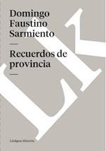 Recuerdos de provincia af Domingo Faustino Sarmiento