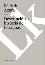 Descripcion e historia de Paraguay af Felix De Azara