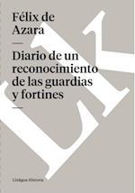 Diario de un reconocimiento de las guardias y fortines af Felix De Azara