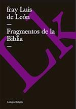Fragmentos de la Biblia af fray Luis de Leon