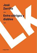 Entre clerigos y diablos af Jose Zorrilla