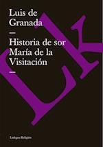Historia de sor Maria de la Visitacion af Luis De Granada