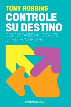 Controle Su Destino / Control Your Destiny