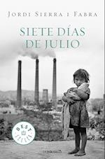 Siete dias de julio / Seven Days In July af Jordi Sierra i Fabra