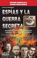 Espias y La Guerra Secreta