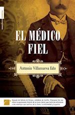 El médico fiel af Antonio Villanueva Edo