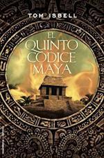 El Quinto Codice Maya = The Fith Codex