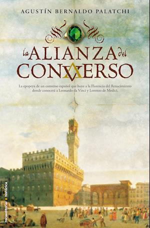 La alianza del converso af Agustin Bernaldo Palatchi