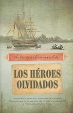 Los Heroes Olvidados af Antonio Villanueva Edo