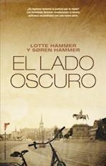 El Lado Oscuro = The Dark Side (Roca Editorial Criminal)