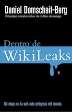 Dentro de Wikileaks af Daniel Domscheit-Berg