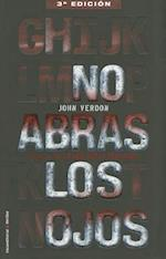 No Abras los Ojos = Shut Your Eyes Tight (Roca Editorial Thriller)
