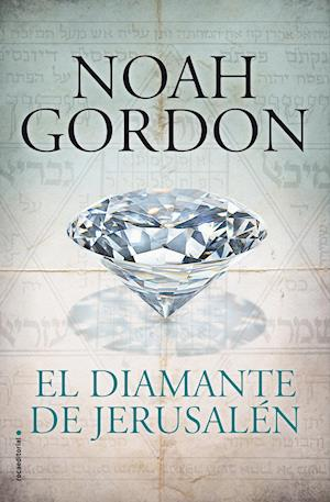 El diamante de Jerusalén af Noah Gordon
