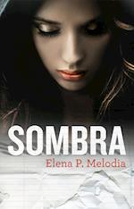 Sombra af Elena P. Melodia