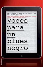 Voces para un blues negro af Cristina Fallaras, Santiago Roncagliolo