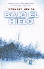 Bajo el Hielo = Under the Ice (Roca Editorial Thriller)