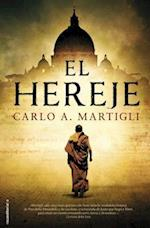 El Hereje = The Heretic af Carlo A. Martigli