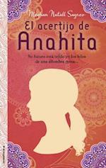 El Acertijo de Anahita = Anahita's Woven Riddle af Meghan Nuttall Sayres