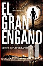 El gran engaño af Agustin Bernaldo Palatchi