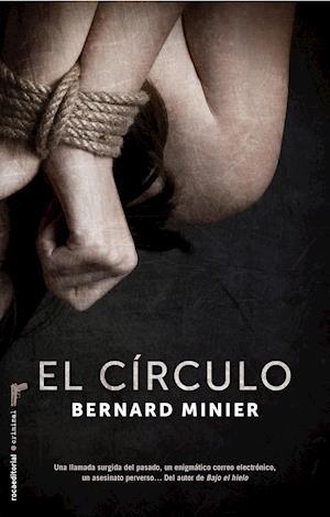El círculo af Bernard Minier