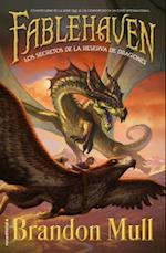 Los secretos de la reserva de dragones / Secrets of the Dragon Sanctuary (Fablehaven)