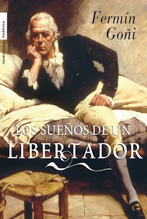 Los sueños del libertador
