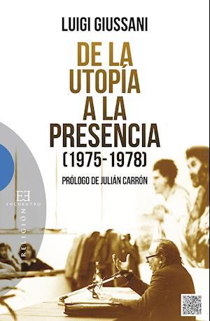 De la utopia a la presencia