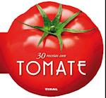 30 Recetas Con Tomate (Cocina Con Forma)