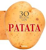 30 Recetas Con Patata (Cocina Con Forma)