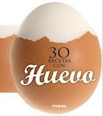 30 Recetas Con Huevo (Cocina Con Forma)