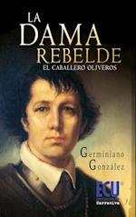 La Dama rebelde (El caballero Oliveros) af Germiniano González Díez