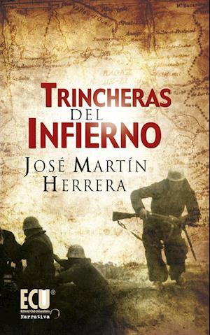 Trincheras del infierno af José Martín Herrera