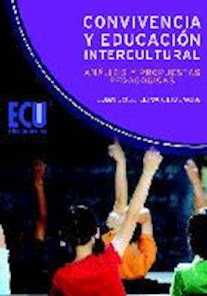 Convivencia y Educación Intercultural: análisis y propuestas pedagógicas. af Juan Jose Leiva Olivencia
