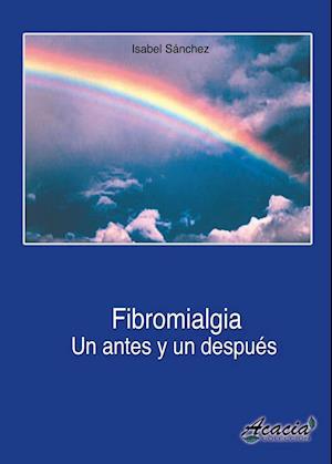 Fibromialgia, un antes y un después