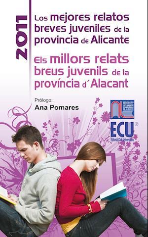 Los mejores relatos breves juveniles de la provincia de Alicante 2011