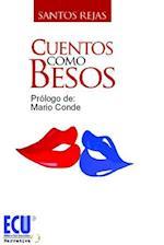 Cuentos como besos af Santos Rejas Rodríguez