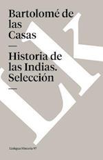 Historia de las Indias (Seleccion)