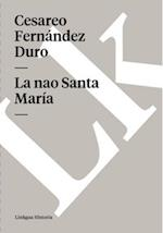 La nao Santa MariIa af Cesareo Fernandez Duro