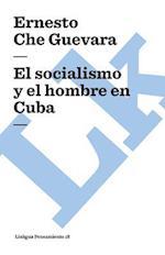 El socialismo y el hombre en Cuba / Socialism and Man in Cuba (Linkgua Pensamiento)