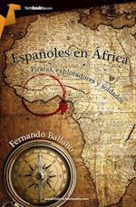 Espanoles En Africa af Fernando Ballano